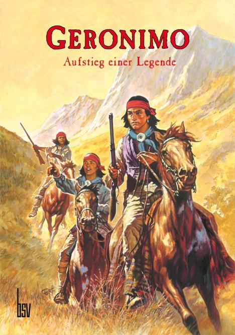 Geronimo - Aufstieg einer Legende